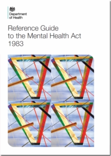 Reference Guide to the Mental Health Act (2015 Version), Paperback