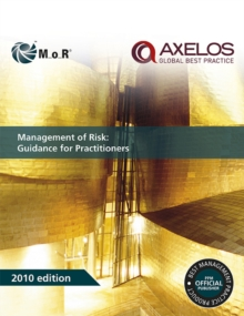 Management of Risk : Guidance for Practitioners, Paperback