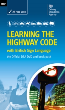 "Learning the ""Highway Code"" with British Sign Language : The Official DSA DVD and Book Pack, Mixed media product Book"