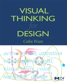 Visual Thinking : for Design, Paperback