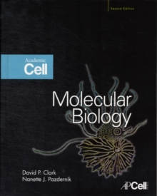 Molecular Biology : Understanding the Genetic Revolution, Hardback