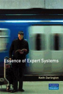 The Essence of Expert Systems, Paperback