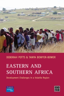 Eastern and Southern Africa : Development Challenges in a Volatile Region, Paperback