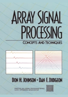 Array Signal Processing : Concepts and Techniques, Paperback