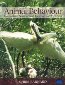 Animal Behaviour : Mechanism, Development, Function and Evolution, Paperback Book