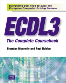 ECDL 3 the Complete Coursebook, Paperback