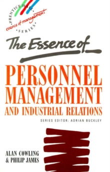 The Essence of Personnel Management and Industrial Relations, Paperback Book