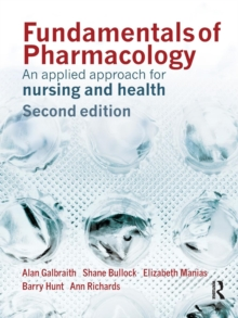 Fundamentals of Pharmacology : An Applied Approach for Nursing and Health, Paperback