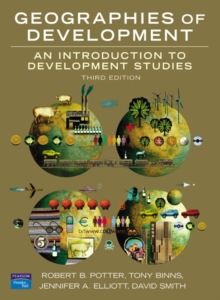 Geographies of Development : An Introduction to Development Studies, Paperback