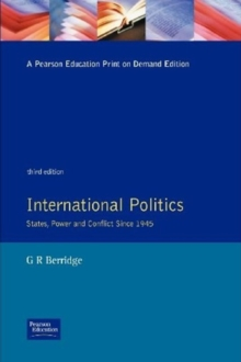 International Politics : States, Power and Conflict Since 1945, Paperback