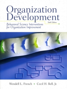 Organizational Development : Behavior Science Interventions for Organizational Improvement, Paperback