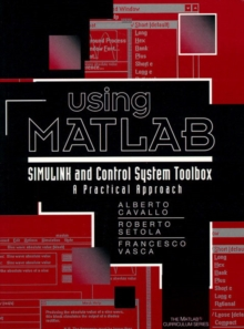 Practical Guide to MATLAB, Simulink and Control Toolbox, Paperback
