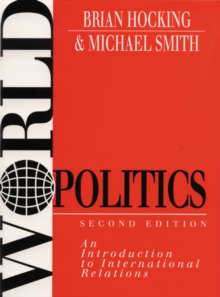 World Politics : An Introduction to International Relations, Paperback Book