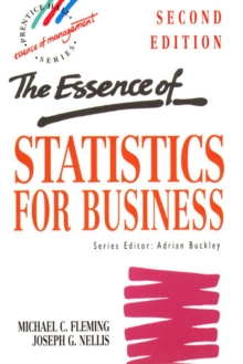 The Essence of Statistics for Business, Paperback Book