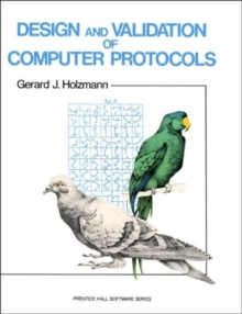 Design and Validation of Computer Protocols, Paperback