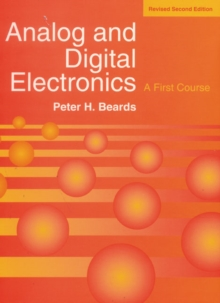 Analogue and Digital Electronics : A First Course, Paperback Book