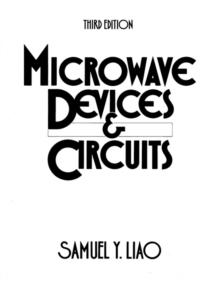 Microwave Devices and Circuits, Paperback Book