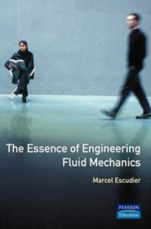Essence of Engineering Fluid Mechanics, Paperback Book