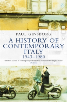 A History of Contemporary Italy : 1943-80, Paperback