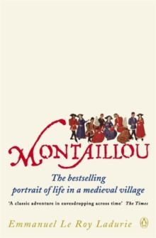 Montaillou : Cathars and Catholics in a French Village, 1294-1324, Paperback