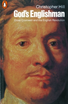 God's Englishman : Oliver Cromwell and the English Revolution, Paperback