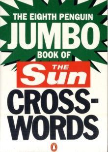 "The Eighth Penguin Jumbo Book of The ""Sun"" Crosswords : No.8, Paperback Book"