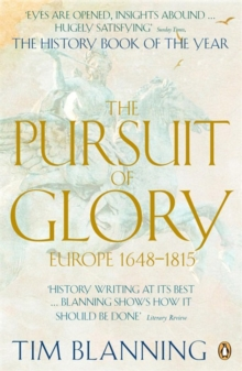The Pursuit of Glory : Europe 1648-1815, Paperback
