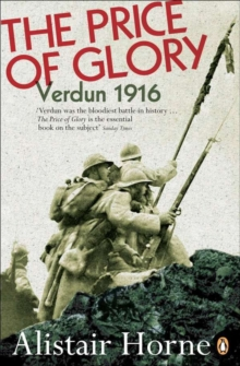 The Price of Glory : Verdun, 1916, Paperback Book