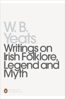 Writings on Irish Folklore, Legend and Myth, Paperback Book