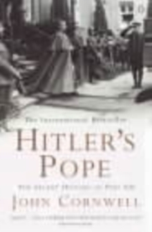Hitler's Pope : The Secret History of Pius XII, Paperback