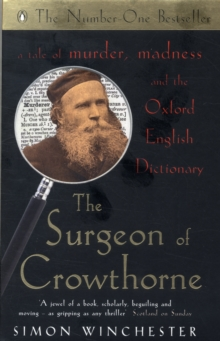 The Surgeon of Crowthorne : A Tale of Murder,Madness and the Oxford English Dictionary, Paperback