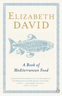 A Book of Mediterranean Food, Paperback