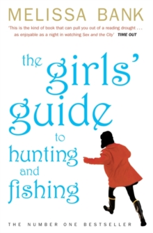 The Girls' Guide to Hunting and Fishing, Paperback