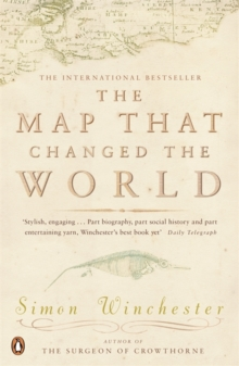 The Map That Changed the World : A Tale of Rocks, Ruin and Redemption, Paperback Book