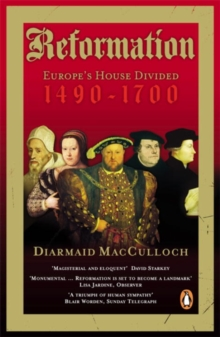 A Reformation : Europe's House Divided, Paperback