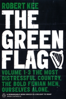 The Green Flag : A History of Irish Nationalism, Paperback Book