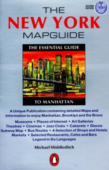 The New York Mapguide : The Essential Guide to Manhattan, Paperback