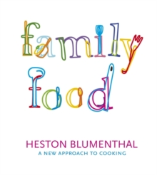 Family Food : A New Approach to Cooking, Paperback