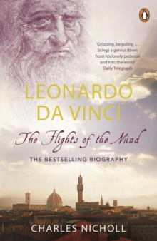 Leonardo Da Vinci : The Flights of the Mind, Paperback
