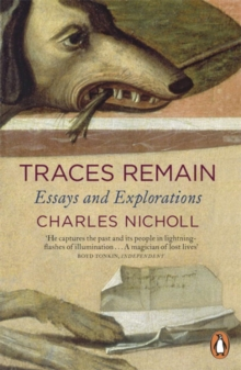 Traces Remain : Essays and Explorations, Paperback