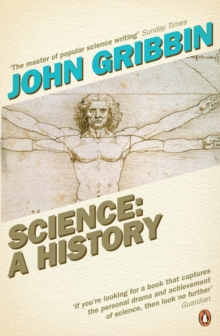 Science: A History : 1534-2001, Paperback
