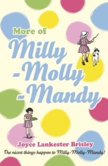 More of Milly-Molly-Mandy, Paperback