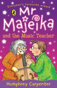 Mr. Majeika and the Music Teacher, Paperback