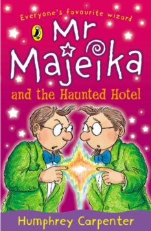 Mr. Majeika and the Haunted Hotel, Paperback