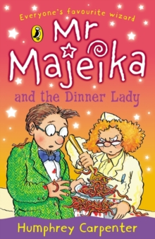 Mr. Majeika and the Dinner Lady, Paperback