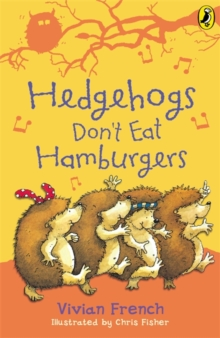 Hedgehogs Don't Eat Hamburgers, Paperback