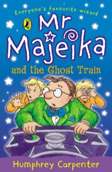 Mr. Majeika and the Ghost Train, Paperback