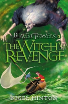 Beaver Towers : The Witch's Revenge Witches Revenge, Paperback