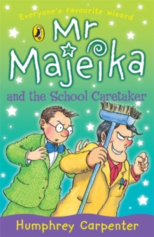 Mr. Majeika and the School Caretaker, Paperback