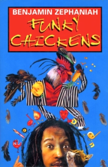 Funky Chickens, Paperback
